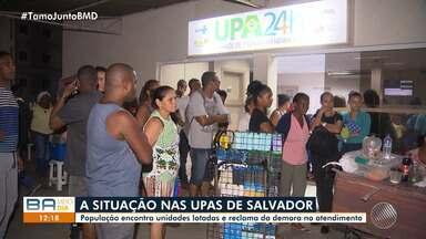 Pacientes reclamam da falta de atendimentos nas Upas de Salvador - População encontra unidades lotadas e reclama da demora no atendimento.