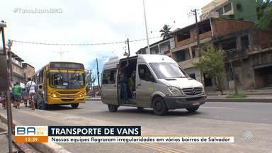 Usuários do transporte público reclamam das vans em Salvador - A reportagem circulou pela cidade e flagrou diversas irregularidades.