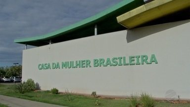 Casa da Mulher Brasileira - Em Campo Grande.
