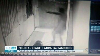 Policial reage a tentativa de assalto e atira em suspeitos em Cariacica, ES - Fato aconteceu no bairro São Francisco.