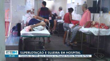 Pacientes denunciam descaso no Hospital Antônio Bezerra de Faria em Vila Velha, ES - Comissão da OAB-ES vai apurar denúncias. Segundo pacientes, problemas vão desde a falta de critério nas internações até a falta de profissionais.