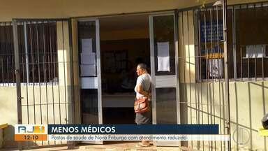 Postos de saúde de Nova Friburgo, RJ, estão com atendimento reduzido - As inscrições para o programa Mais Médicos foram encerradas e município não ganhou nenhum vaga a mais.