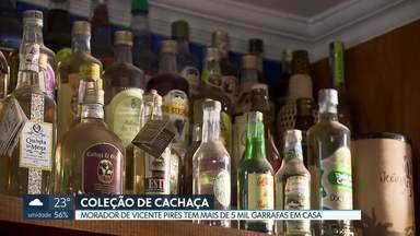 Morador de Vicente Pires tem coleção de cachaças - Seu Machado tem mais de 5 mil garrafas de cachaça em casa. A mais antiga é de 1941. A coleção é uma das maiores do Brasil.