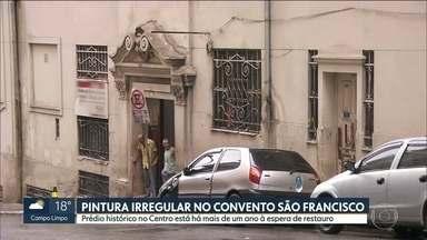 Após um ano, Convento São Francisco continua com pintura irregular - O prédio foi pintado de qualquer jeito, de um dia para o outro, sem nenhum autorização dos órgãos responsáveis.