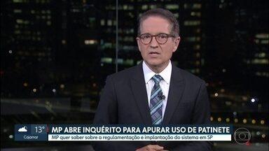 Ministério Público de São Paulo vai apurar a regulamentação dos patinetes - Promotores pediram à secretaria municipal de Mobilidade e Transportes os documentos que expliquem detalhes da regulamentação do uso de equipamentos de segurança.