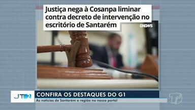 Liminar da Cosanpa negada pela Justiça é um dos destaques do G1 Santarém e Região - Segundo a Justiça, a via escolhida pela defesa, Mandado de Segurança, é incompatível com a intervenção de terceiros.