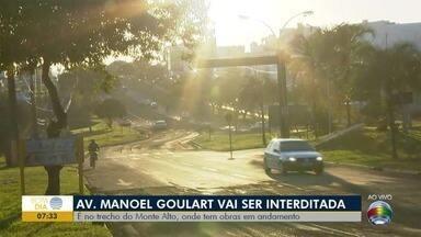 Obras causam interdição em trecho da Avenida Manoel Goulart - Motoristas precisarão usar rotas alternativas, nesta segunda-feira (10).