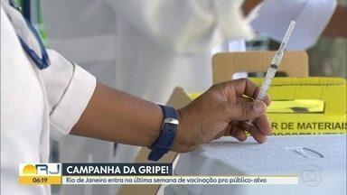 Última semana de vacina do grupo prioritário - Estado do RJ foi o que teve a menor procura pela vacina.