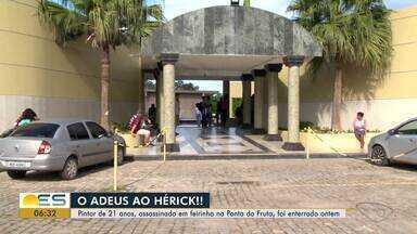 Corpo de pintor de 21 anos, assassinado em feirinha na Ponta da Fruta, é enterrado no ES - Ele foi morto por um suspeito que mexeu com a namorada dele.