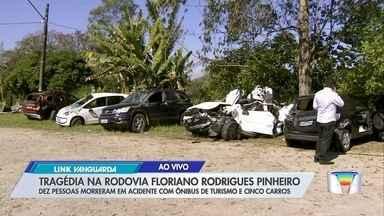 Saiba mais informações do acidente nesta madrugada - Acidente deixou dez mortos.