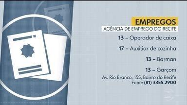 Confira vagas de trabalho da Agência de Emprego do Recife - Barman, auxiliar de cozinha e operador de caixa são algumas das opções.