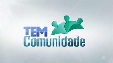Confira os destaques do programa TEM Comunidade - Confira os destaques do programa TEM Comunidade.