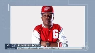 MC Delano consegue alvará de soltura sob fiança em BH - O funkeiro e produtor musical foi preso sábado, após uma fã denunciar à polícia que ele tentou beijá-la à força; advogados conseguiram soltura em audiência de custódia após pagamento de fiança de R$ 6.986.