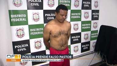 Polícia prende homem que se passava por pastor e abusava de menores - Até agora, nove vítimas do suspeito já foram à delegacia. Segundo a polícia, para justificar os crimes, o homem dizia que era guiado por anjos. Os abusos aconteciam na casa dele, no Itapoã.