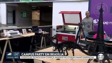 Campus Party começa amanhã no Mané Garrincha - Evento vai reunir apaixonados por tecnologia e inovação.