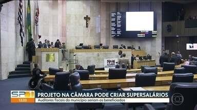 Projeto na Câmara de SP pode criar supersalários - Auditores fiscais do município seriam os beneficiados. Aprovado, o salário pode passar dos R$ 30 mil.