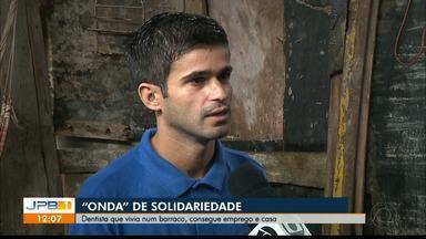 Dentista que vivia num barraco, consegue emprego e casa, em João Pessoa - Confira os detalhes desta história com o repórter Ítalo Di Lucena.