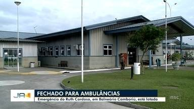 Hospital Ruth Cardoso, em Balneário Camboriú, mantém emergência fechada para ambulâncias - Hospital Ruth Cardoso, em Balneário Camboriú, mantém emergência fechada para ambulâncias