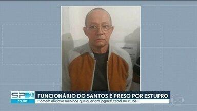 Funcionário do Santos foi preso acusado de estuprar menores. - Segundo a polícia, Clóvis Aparecido Vesco, se identificava como massagista e atraía meninos com a promessa de ter uma chance no futebol.