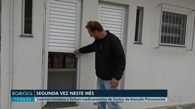 Ladrões invadem e furtam medicamentos de Centro de Atenção Psicossocial, o Caps AD - O local foi invadido pela segunda vez só neste mês em Ponta Grossa.