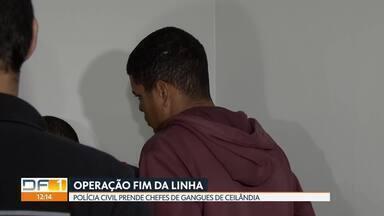 Polícia Civil prende chefes de gangues de Ceilândia - Operação Fim da Linha prendeu 13 pessoas suspeitas de homicídio, tráfico de drogas e roubo de cargas.