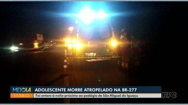 Adolescente morre atropelado na BR-277 - Jovem cruzava a rodovia em São Miguel do Iguaçu.