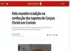 Confecção dos tapetes de Corpus Christi em Corinto é destaque no G1 - Fiéis começaram a produzir os tapetes às 5h desta quinta-feira e o percurso foi de 1km; programação na cidade conta com missa, procissão e adoração.