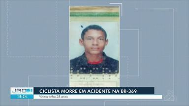 Ciclista morre na BR-319 em Porto Velho - Vítima tinha 36 anos.