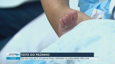 Campanha incentiva realização do Teste do Pezinho que identifica doenças no recém-nascido - Em Macapá, exame pode ser feito na Maternidade Mãe Luzia.