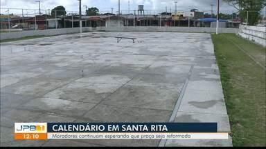 Moradores de Santa Rita continuam esperando que praça seja reformada - Calendário JPB continua na parceria com moradores.