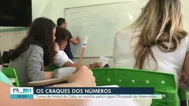 Turma de Arraial do Cabo se mobiliza para ir para Olimpíadas de Matemática - Assista a seguir.