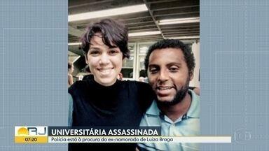 Polícia procura ex-namorado de universitária encontrada morta em Jacarepaguá - Luiza Braga foi encontrada morta dentro de uma casa em Jacarepaguá. De acordo com a Polícia, o corpo da jovem foi encontrado com marcas de estrangulamento e perfurações. Luiza havia terminado o namoro com Bruno.