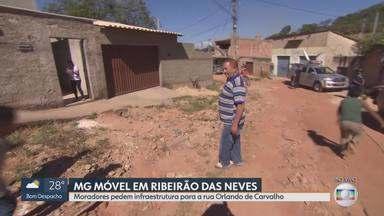 MG Móvel em Ribeirão das Neves - Moradores da rua Orlando de Carvalho pedem rede pluvial e pavimentação.