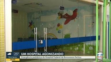 Emergência pediátrica do Hospital Federal de Bonsucesso fecha as portas - As portas da emergência pediátrica do Hospital Federal de Bonsucesso foram fechadas nesta terça (2), apenas casos muito graves estão sendo atendidos.