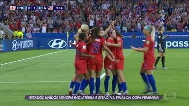 Estados Unidos vencem a Inglaterra e estão na final da Copa do Mundo Feminina - Estados Unidos vencem a Inglaterra e estão na final da Copa do Mundo Feminina