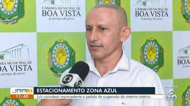 Justiça derruba liminar que mantinha Zona Azul suspensa em Boa Vista - Decisão da justiça dá aval para que a prefeitura da capital execute o novo sistema. Ainda cabe recurso.