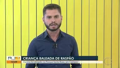 Criança é atingida de raspão por bala perdida em Campos, no RJ - Caso aconteceu na manhã deste sábado (6).