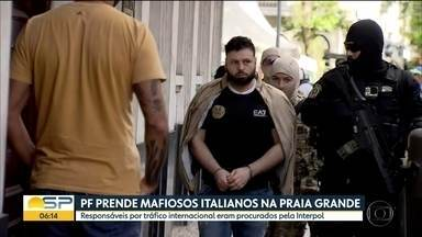 Suspeitos de envolvimento com a máfia italiana foram transferidos para a Polícia Federal - Eles foram presos na Praia Grande, litoral do estado de São Paulo.