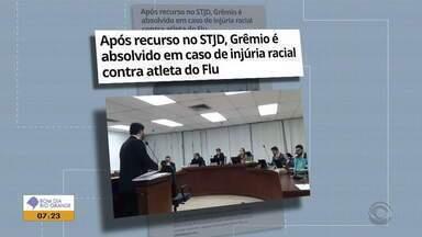 Grêmio é absolvido em caso de injúria racial contra atleta do Fluminense - Clube havia sido condenado a pagar uma multa.