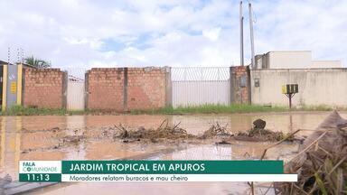 Fala Comunidade: moradores reclamam do excesso de buracos e alagamentos em Boa Vista - Prefeitura afirma que problemas no bairro Jardim Tropical devem ser solucionados em 2020.