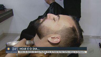 Time de futsal de São Carlos tem tradição de ir a barbearia antes de grandes decisões - Equipe enfrenta o Taubaté nesta quarta-feira, às 20h15, no Ginásio Milton Olaio Filho.