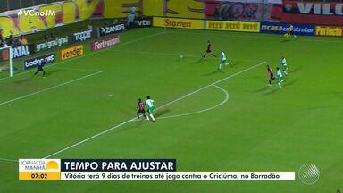 Vitória terá nove dias de treino até o jogo contra o Criciúma, no Barradão - No último jogo do Brasileirão Série B, clube rubro-negro perdeu de 1 a 0 para o Cuiabá.