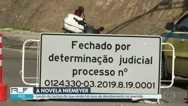 Peritos contratados pela Justiça dizem que Avenida Niemeyer ainda corre risco - Via está interditada desde o fim de maio por causa de desmoronamentos.
