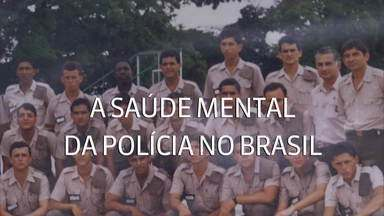 A saúde mental da polícia no Brasil