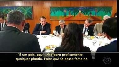 'Falar que se passa fome no Brasil é uma grande mentira', afirma Bolsonaro - Presidente deu declaração durante café da manhã com jornalistas. Mais de 5,2 milhões de brasileiros passaram um ou mais dias sem comer em 2017, segundo a FAO.