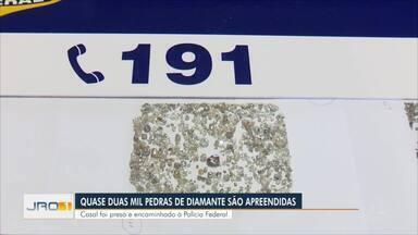 Quase duas mil pedras de diamante são apreendidas - Casal foi preso e encaminhado a polícia federal.