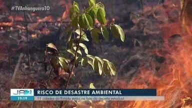 Risco de desastre ambiental é decretado em 11 cidades em função das queimadas - Risco de desastre ambiental é decretado em 11 cidades em função das queimadas