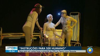 """JPB2JP: """"Instruções para ser humano"""" - Peça está em cartaz hoje e amanhã às 20h no Teatro Lima Penante."""