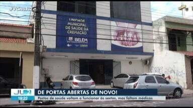 Postos de saúde voltam a funcionar às sextas em Belém, mas faltam médicos - MPPA acionou a Justiça que determinou que os postos voltassem a funcionar.