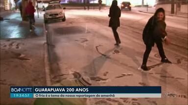 Série Guarapuava 200 anos retrata o frio típico da cidade - Reportagem especial lembrará eventos históricos, como a neve.